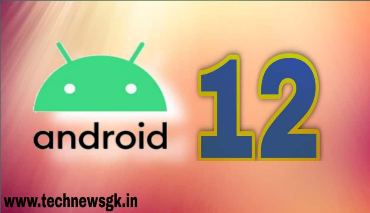 Android 12 features kya hain in Hindi